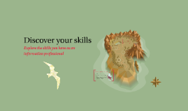 Discover your skills