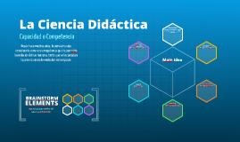 Copy of La Ciencia Didáctica