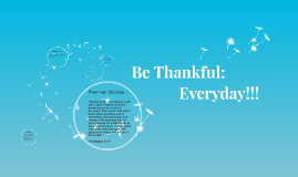 Be Thankful: