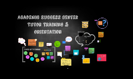 Academic Success Center Tutor Training & Orientation