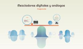 Mezcladores digitales y análogos