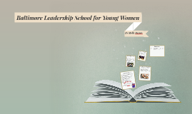 Baltimore Leadership School for Young Women
