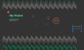 Copy of Copy of Copy of Copy of My Robot