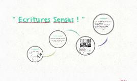 'Ecritures Sensas '! »