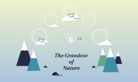 The Grandeur of Nature