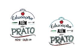ERRADA - Apresentação especialistas - Prêmio Educação Além do Prato