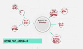Tamadun Islam Tamadun Asia