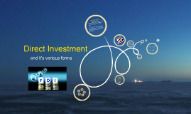 Various Ways Of Direct Investments
