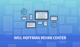 Will Hoffman rehab center