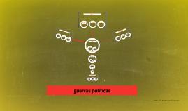 guerras politicas
