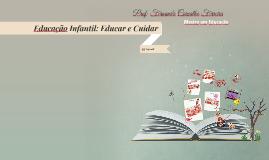 Educação Infantil: Educar e Cuidar
