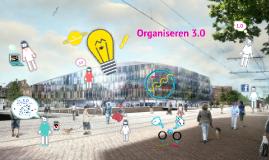 Van Organisatie 1.0 naar Organiseren 3.0