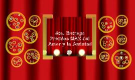 3ra. Entrega Premios Max del Amor y la Amistad