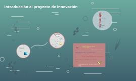 Introducción al proyecto de innovación
