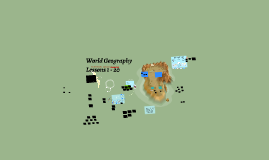 Copy of World Geography 1 - The Water