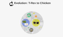 Evolution: T-Rex to Chicken