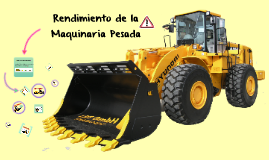 Copy of Rendimiento de la Maquinaria Pesada