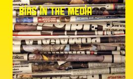 Copy of Bias in the Media
