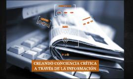 CREANDO CONCIENCIA CRÍTICA A TRAVÉS DE LA INFORMACIÓN
