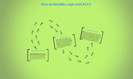 How do families cope with M.S.?