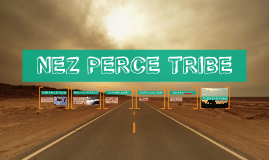 THE NEZ PERCE TRIBE by abby westman