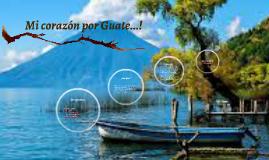 Mi corazón por Guate...!