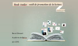 Copy of  Book-trailer : outil de promotion de la lecture