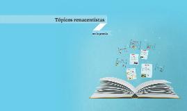 Principales tópicos renacentistas