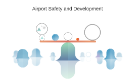 Airport safety and development