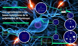 Una aproximación a las bases moleculares de la enfermedad de Parkinson