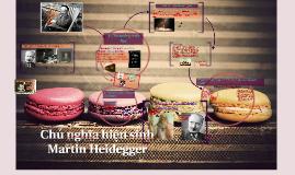 Triết học hiện sinh của Martin Heidegger