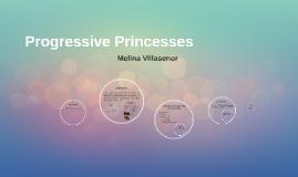 Progressive Princesses