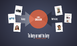 To Jury or not to Jury