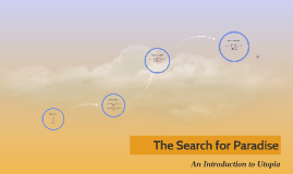 The Search for Paradise