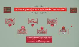 La Grande guerra (1914-1918), versione sintetica