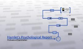 Hamlet's Psychological Report