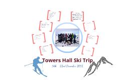 HP Presentation - Towers Ski Trip