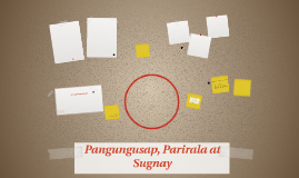 Copy of Pangungusap, Parirala at Sugnay