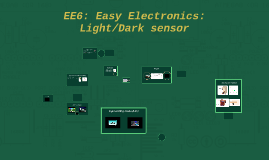 EE6: Easy Electronics: Dark sensor