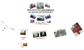 Copy of MÉTODOS DE LANÇAMENTO DE DUTOS DE PETRÓLEO