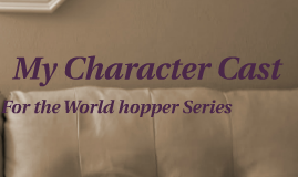 My Character Cast