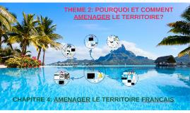 CHAPITRE 4: AMENAGER LE TERRITOIRE FRANCAIS