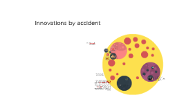 Innovations by accident