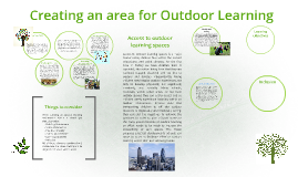 Copy of Creating an area for Outdoor Learning on site.