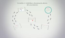 Portafolio 3. Visibilidad y diseminación abierta del conocim