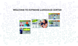 WELCOME TO SUPREME LANGUAGE CENTER