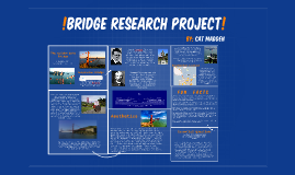 !Bridge research project!