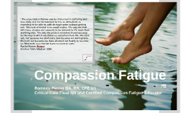 Compassion Fatigue Nurses' Week Presentation