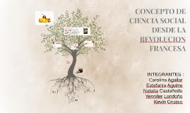 CONCEPTO DE CIENCIA SOCIAL DESDE LA REVOLUCION FRANCESA