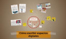 Cómo escribir espacios digitales